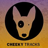 Cheeky Tracks Weekend Playlist 8 - EP by Various Artists