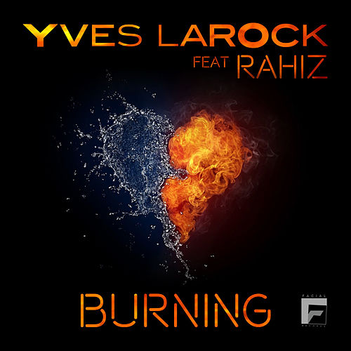 Burning (feat. Rahiz) by Yves Larock