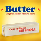 Butter (Original Motion Picture Score) von Mateo Messina