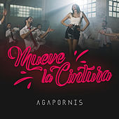 Mueve la Cintura by Agapornis