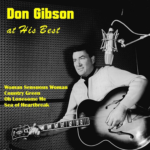 Don Gibson at His best de Don Gibson