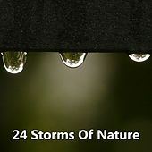 24 Storms Of Nature by Rain Sounds (2)