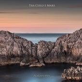 Tra cielo e mare by Al Martino