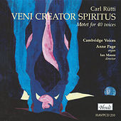Carl Rütti: Veni Creator Spiritus (Motet for 40 Voices) by Various Artists