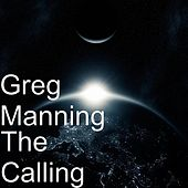 The Calling by Greg Manning