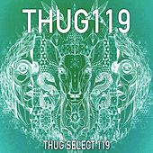 Thug Select 119 - Ep by Various Artists