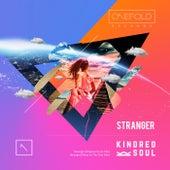 Stranger by Kindred Soul