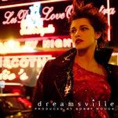 Dreamsville by Les Deux Love Orchestra
