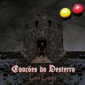 Canções do Desterro by Léo Lago