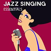 Jazz Singing Essentials von Various Artists
