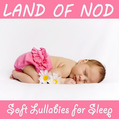 Land of Nod: Soft Lullabies for Sleep by The O'Neill Brothers Group