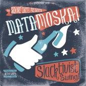 Slacktivist Swing! by Matamoska!
