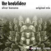 Silver Banana by The Beatsliders