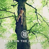 Eyes on the Highway by Robbie Williams