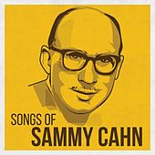 Songs of Sammy Cahn von Various Artists