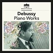 Debussy: Piano Works by Various Artists