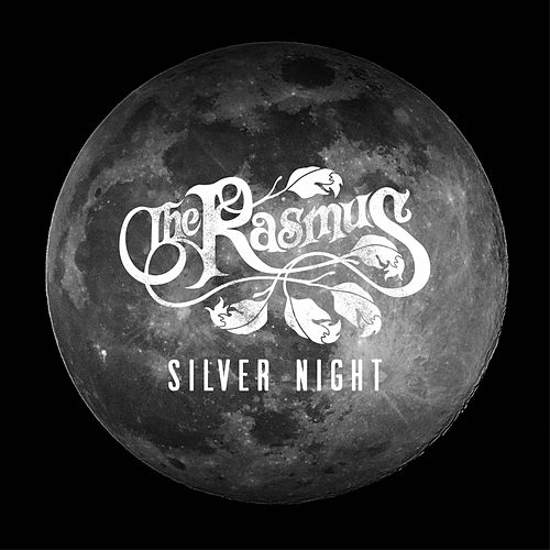 Silver Night by The Rasmus