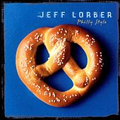 Play & Download Philly Style by Jeff Lorber | Napster