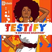 Testify: A Stateside Selection by Various Artists