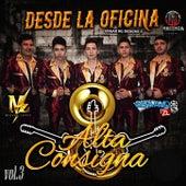 Desde La Oficina Vol. 3 by Alta Consigna