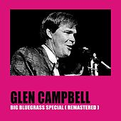 Big Bluegrass Special (Remastered) von Glen Campbell
