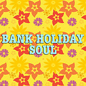Bank Holiday Soul by Various Artists