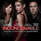 Inconceivable (Orignal Motion Picture Soundtrack) by Kevin Kiner