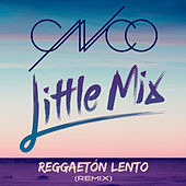 Reggaetón Lento (Remix) de Little Mix