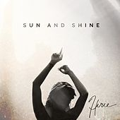 Sun and Shine (feat. Eric Rachmany) by Hirie