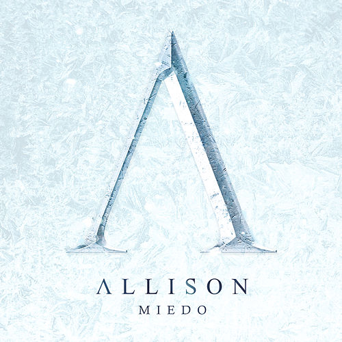 Miedo by Allison