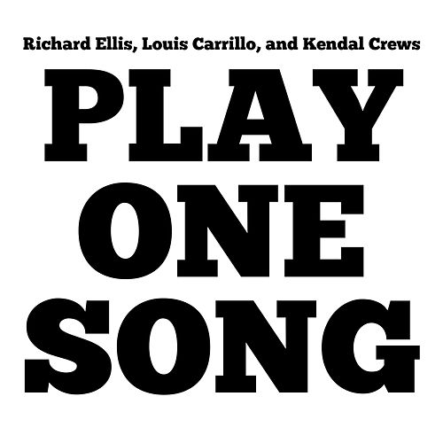 Play One Song by Richard Ellis