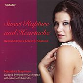 Sweet Rapture & Heartache: Beloved Opera Arias for Soprano by Marjukka Tepponen