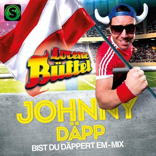 Johnny Däpp (Bist Du däppert EM-Mix) von Lorenz Büffel