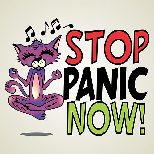 Stop Panic Now (feat. Liquid Mind®) by Dr. Patricia J. Ledesma