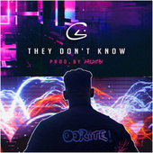 They Don't Know by C4