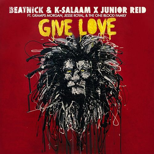 Give Love by Junior Reid