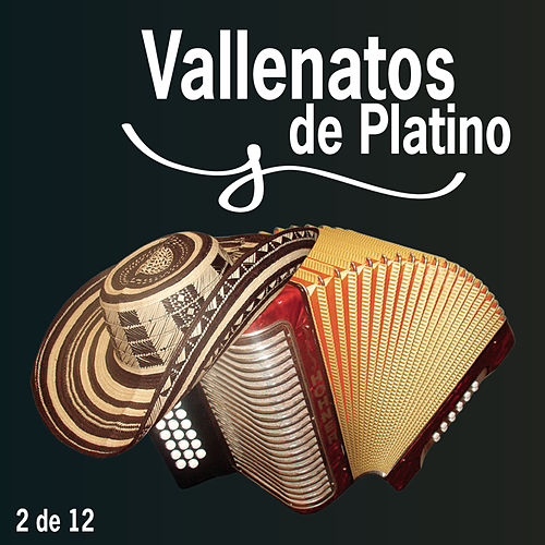 Play & Download Vallenatos De Platino Vol. 2 by Various Artists | Napster