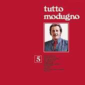 Play & Download Tutto Modugno 5 by Domenico Modugno | Napster