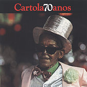 Play & Download Cartola 70 Anos by Cartola | Napster