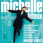 Play & Download Der Michelle-HitMix by Michelle | Napster