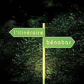 Play & Download L'itinéraire by Benabar | Napster