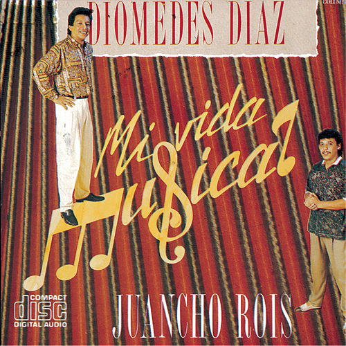 Mi Vida Musical by Diomedes Diaz