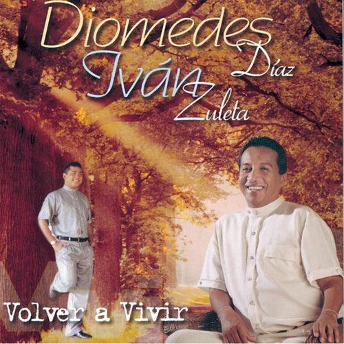 Volver A Vivir by Diomedes Diaz