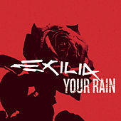 Play & Download Your Rain by Exilia | Napster
