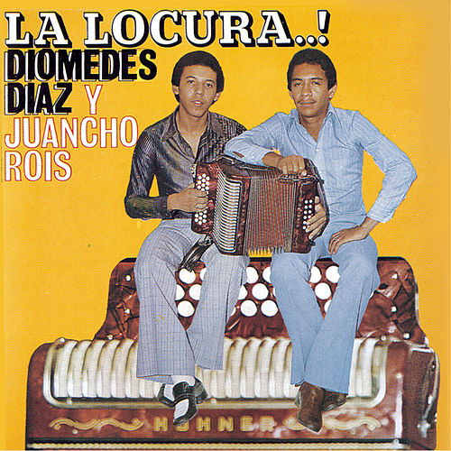 Play & Download La Locura by Diomedes Diaz | Napster