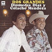 Play & Download Dos Grandes by Diomedes Diaz | Napster