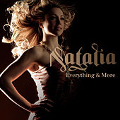Everything And More by Natalia