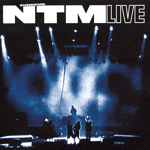 Play & Download NTM Live by Suprême NTM | Napster