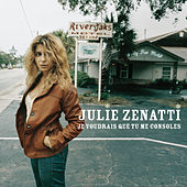 Play & Download Je Voudrais Que Tu Me Consoles by Julie Zenatti | Napster