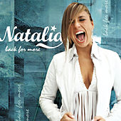 Play & Download Back For More by Natalia | Napster